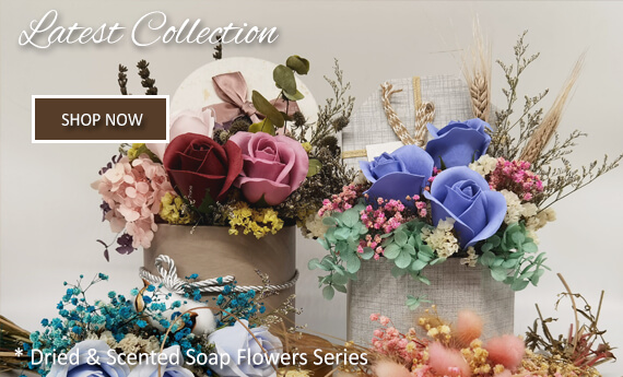 Our Latest Design | Dried & Scented Soap Flowers | Send Flowers Today
